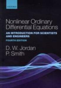 Nonlinear Ordinary Differential Equations: An Introduction for Scientists and Engineers - Dominic Jordan,Peter Smith - cover