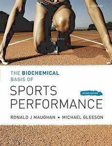 The Biochemical Basis of Sports Performance - Ronald J. Maughan,Michael Gleeson - cover