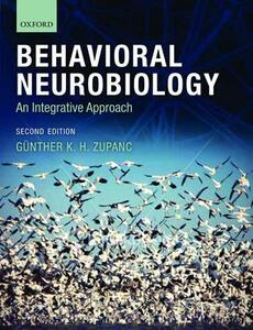 Behavioral Neurobiology: An integrative approach - Gunther Zupanc - cover