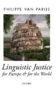 Linguistic Justice for Europe and for the World - Philippe van Parijs - cover