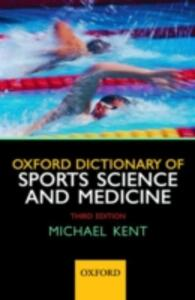 Oxford Dictionary of Sports Science and Medicine - Michael Kent - cover