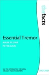 Essential Tremor: The Facts - Mark Plumb,Peter Bain - cover