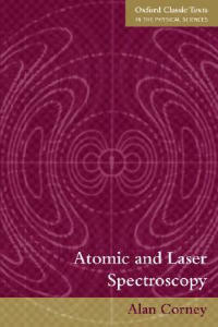 Atomic and Laser Spectroscopy - Alan Corney - cover