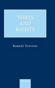 Torts and Rights - Robert Stevens - cover