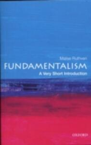Fundamentalism: A Very Short Introduction - Malise Ruthven - cover
