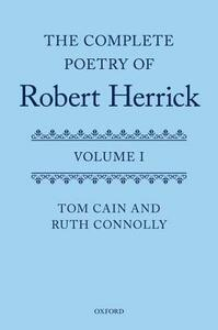 The Complete Poetry of Robert Herrick: Volume I - cover