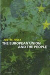 The European Union and the People - Mette Elise Jolly - cover