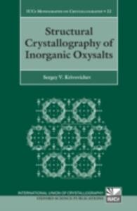 Structural Crystallography of Inorganic Oxysalts - Sergey V. Krivovichev - cover