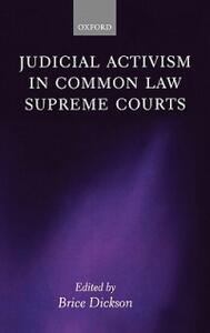 Judicial Activism in Common Law Supreme Courts - cover