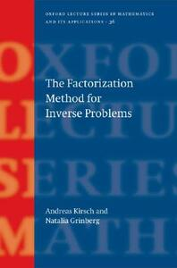 The Factorization Method for Inverse Problems - Andreas Kirsch,Natalia Grinberg - cover