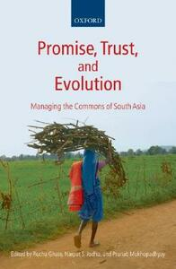 Promise, Trust and Evolution: Managing the Commons of South Asia - cover