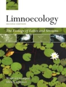 Limnoecology: The Ecology of Lakes and Streams - Winfried Lampert,Ulrich Sommer - cover
