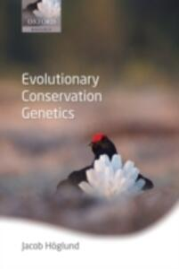 Evolutionary Conservation Genetics - Jacob Hoglund - cover