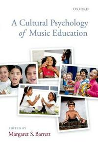 A Cultural Psychology of Music Education - cover