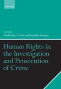 Human Rights in the Investigation and Prosecution of Crime - Keir Starmer,Michelle Strange,Andrea Hopkins - cover