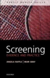Screening: Evidence and practice - Angela E. Raffle,J. A. Muir Gray - cover