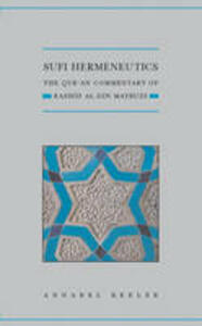 Sufi Hermeneutics: The Qur'an Commentary of Rashid Al-Din Maybudi - Annabel Keeler - cover