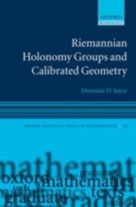 Riemannian Holonomy Groups and Calibrated Geometry - Dominic David Joyce - cover