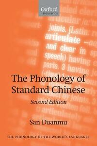 The Phonology of Standard Chinese - San Duanmu - cover