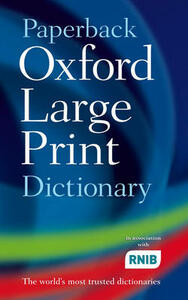 Paperback Oxford Large Print Dictionary - Oxford Dictionaries - cover