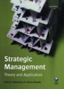 Strategic Management: Theory and Application - Adrian Haberberg,Alison Rieple - cover