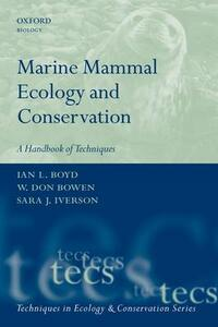 Marine Mammal Ecology and Conservation: A Handbook of Techniques - cover
