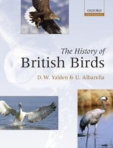 The History of British Birds - Derek Yalden,Umberto Albarella - cover