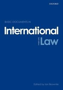 Basic Documents in International Law - Ian Brownlie - cover