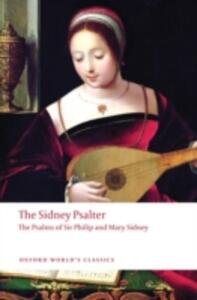 The Sidney Psalter: The Psalms of Sir Philip and Mary Sidney - Philip Sidney,Mary Sidney - cover