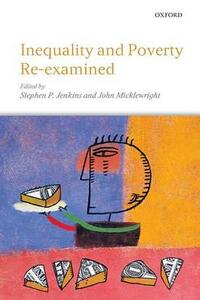 Inequality and Poverty Re-Examined - cover