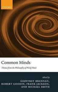 Common Minds: Themes from the Philosophy of Philip Pettit - cover