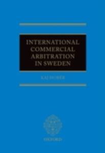 International Commercial Arbitration in Sweden - Kaj Hober - cover