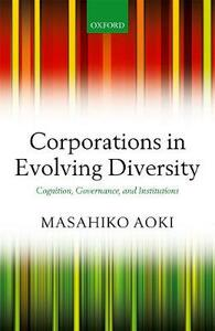 Corporations in Evolving Diversity: Cognition, Governance, and Institutions - Masahiko Aoki - cover