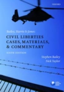 Bailey, Harris & Jones: Civil Liberties Cases, Materials, and Commentary - Stephen Bailey,Nick Taylor - cover