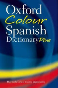Oxford Color Spanish Dictionary Plus - Oxford Dictionaries - cover