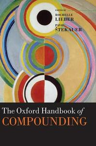 The Oxford Handbook of Compounding - cover