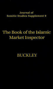The Book of the Islamic Market Inspector - Ronald Paul Buckley - cover