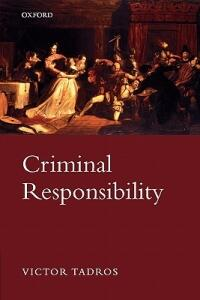 Criminal Responsibility - Victor Tadros - cover