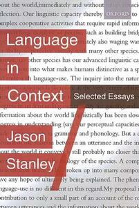 Language in Context: Selected Essays - Jason Stanley - cover