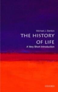 The History of Life: A Very Short Introduction - Michael J. Benton - cover