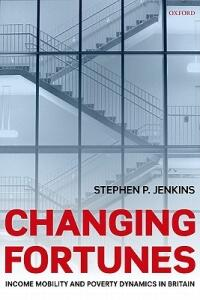 Changing Fortunes: Income Mobility and Poverty Dynamics in Britain - Stephen P. Jenkins - cover