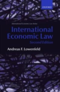 International Economic Law - Andreas F. Lowenfeld - cover