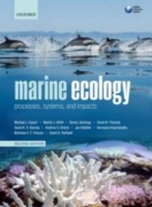 Marine Ecology: Processes, Systems, and Impacts - Michel J. Kaiser,Martin J. Attrill,Simon Jennings - cover