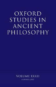 Oxford Studies in Ancient Philosophy XXXII: Summer 2007 - cover