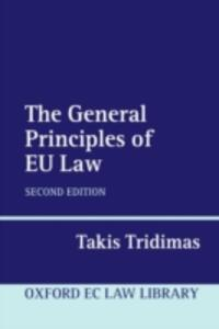 The General Principles of EU Law - Takis Tridimas - cover
