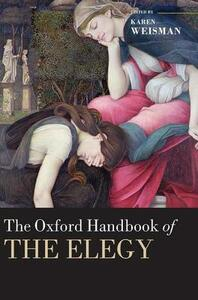 The Oxford Handbook of the Elegy - cover