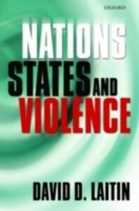 Nations, States, and Violence - David D. Laitin - cover