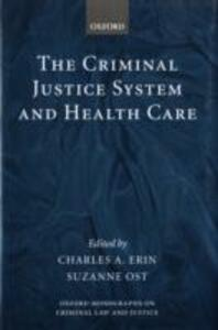 The Criminal Justice System and Health Care - cover