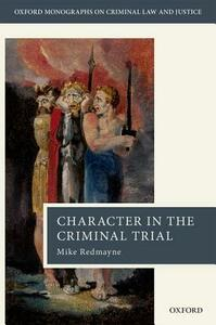 Character in the Criminal Trial - Mike Redmayne - cover
