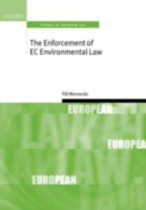 The Enforcement of EC Environmental Law - Pal Wenneras - cover